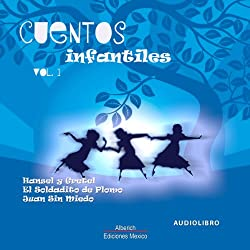 Cuentos Infantiles Volumen 1 [Children's Tales, Volume 1]