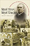Irish Titan, Irish Toilers, Scott Molloy, 1584656913