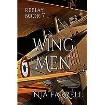 Replay Book 7: Wing Men