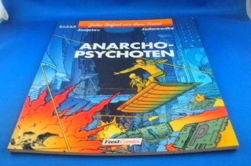 John Difool vor dem Incal, Bd.10, Anarcho-Psychoten
