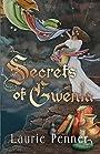 Secrets of Gwenla (Secrets of Gwenla Series Book 1)