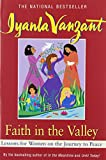 img - for Faith in the Valley: Lessons for Women on the Journey to Peace book / textbook / text book
