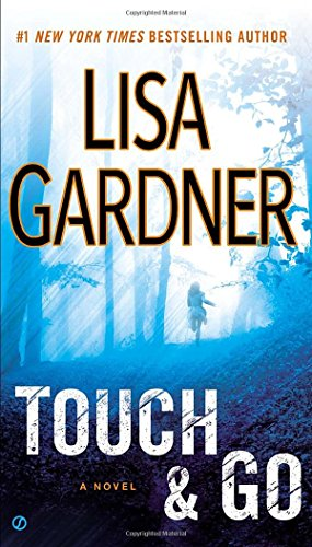 Touch And Go by Lisa Gardner