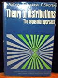 img - for Theory of distributions : the sequential approach, book / textbook / text book