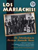img - for Los Mariachis (Book & CD) book / textbook / text book