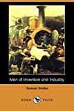 Men of Invention and Industry, Sameul Smiles, 1406575755