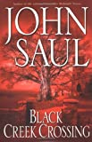 Black Creek Crossing, John Saul, 0345433327
