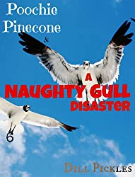 Poochie Pinecone and The Naughty Gull Disaster