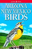 Arizona and New Mexico Birds, Kurt Radamaker and Gregory Kennedy, 9768200286