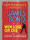 Ian Fleming's Master Spy James Bond in Win, Lose or Die (G K Hall Large Print Book Series)