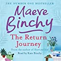 The Return Journey Audiobook by Maeve Binchy Narrated by Kate Binchy