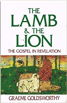 Book The Lamb and the Lion: The Gospel in Revelation
