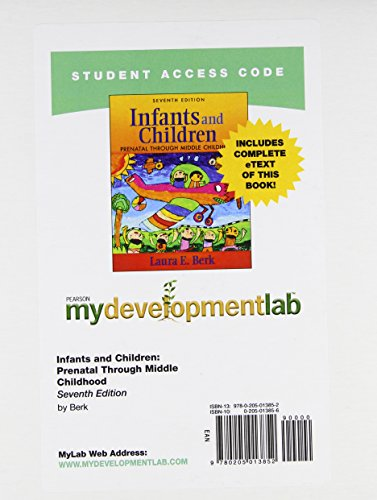 Infants and Children Mydevelopmentlab With Pearson Etext Access Code: Prenatal Through Middle Childhood