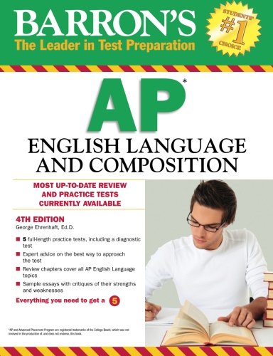 Barron's AP English Language and Composition, 4th Edition (Barron's Study Guides) by Barron's Educational Series