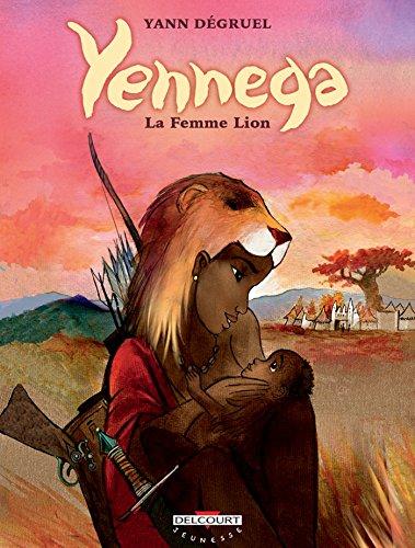 Yennega, la femme lion (Jeunesse) (French Edition)