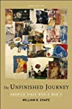 The Unfinished Journey: America Since World War II, 6th Edition