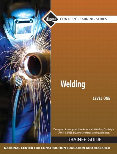 Welding Level 1 Trainee Guide, Hardcover (4th Edition)