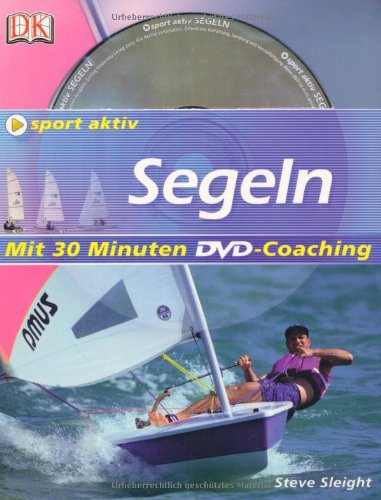 Segeln: Mit 30 Minuten DVD-Coaching