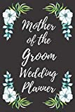 Mother of the Groom Wedding Planner: Wedding