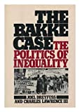 img - for Bakke Case: Politics of Inequality book / textbook / text book