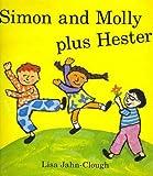 Journeys: Read Aloud Grade K Simon and Molly plus Hester