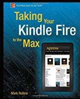 Taking Your Kindle Fire to the Max Front Cover