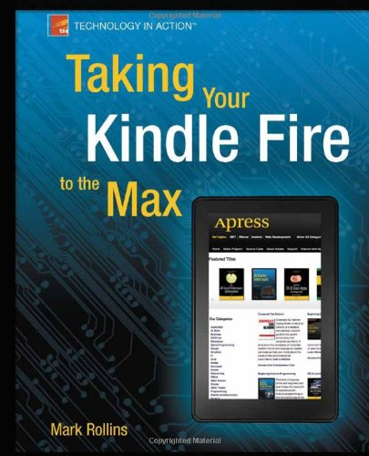 [PDF] Taking Your Kindle Fire to the Max Free Download | Publisher : Apress | Category : Computers & Internet | ISBN 10 : 1430242639 | ISBN 13 : 9781430242635