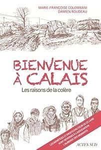 """Afficher """"Bienvenue à Calais"""""""