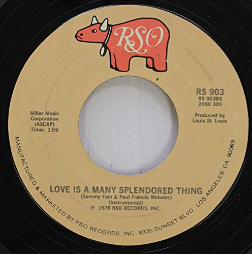 Sammy Fain/Olivia Newton-John 45 RPM Love Is A Many Splendored Thing / Hopelessly Devoted To You