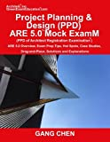 img - for Project Planning & Design (PPD) ARE 5.0 Mock Exam (Architect Registration Examination): ARE 5.0 Overview, Exam Prep Tips, Hot Spots, Case Studies, Drag-and-Place, Solutions and Explanations book / textbook / text book