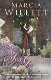The Sea Garden by Willett. Marcia ( 2013 ) Paperback