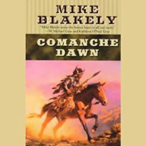 Comanche Dawn Audiobook