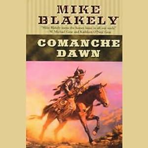 Comanche Dawn Audiobook