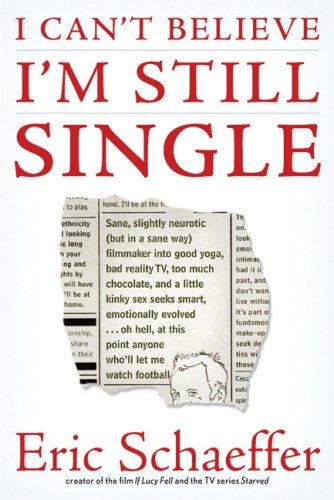 Amazoncom I Cant Believe Im Still Single Sane Slightly