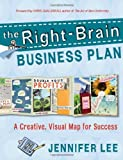 img - for Right Brain Business Plan by Jennifer Lee. (New World Library,2011) [Paperback] book / textbook / text book