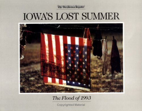 Iowa's Lost Summer: The Flood of 1993