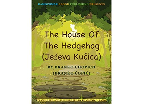 The House Of The Hedgehog: (Ježeva Kućica)