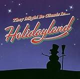 : Holidayland