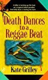 Death Dances to a Reggae Beat, Kate Grilley and Kate Borden, 0425175065
