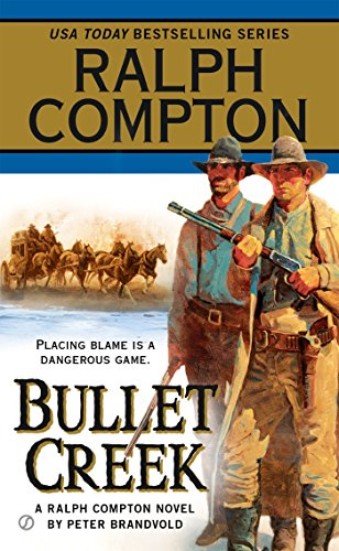 Bullet Creek (A Ralph Compton Western)