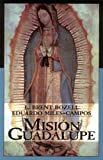 Mision Guadalupe, L. Brent Bozell, 0931888719