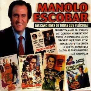 Las Mejores Canciones De Sus Peliculas: Manolo Escobar: Amazon.es ...