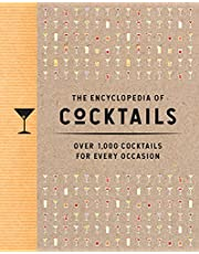 The Encyclopedia of Cocktails: Over 1,000 Cocktails for Every Occasion