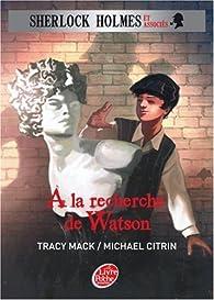 Sherlock Holmes et associés, Tome 3 : A la recherche de Watson par Michael Citrin
