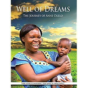 Well of Dreams: The Journey of Anne Okelo