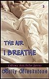 The Air I Breathe (The Liliana Batchelor Series Book 3)