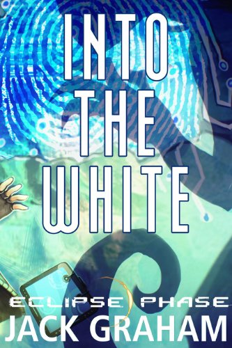 Eclipse Phase: Into the White