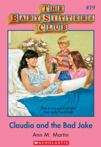 Claudia and the Bad Joke (The Baby-sitters club)