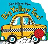 img - for Big Yellow Taxi (Wings Wheels & Tracks Series) book / textbook / text book