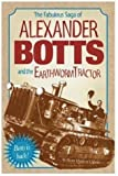 The Fabulous Saga of Alexander Botts and the Earthworm Tractor, William Hazlett Upson, 0896585301